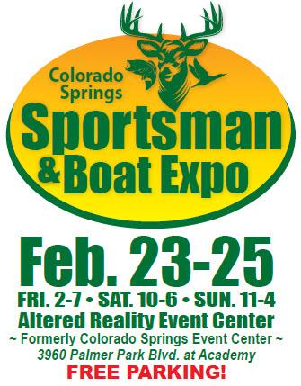 Feb. 23-25, 2018 Colorado Springs Sportsman & Boat Show Expo
