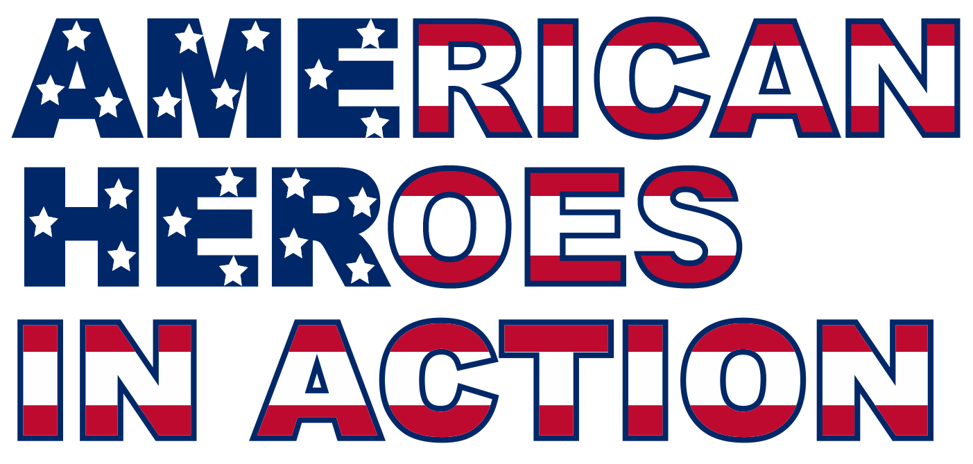 "Saturday April 27, 2019: ""3rd Annual American Heroes In Action Banquet & Fundraising Event"""