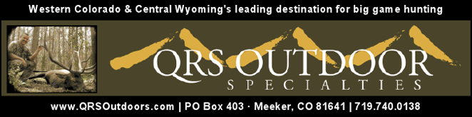 QRS Outdoor Specialties - Colorado Elk Hunting Outfitter - Sportsman Of Colorado Radio Show 1-2 pm on 560AM KLZ